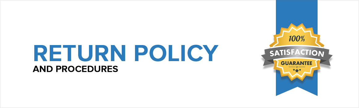 Return Policy and Procedures
